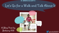 Let's Take a Walk and Talk About It | Learning and Leading: A Joyful Leader's Journey