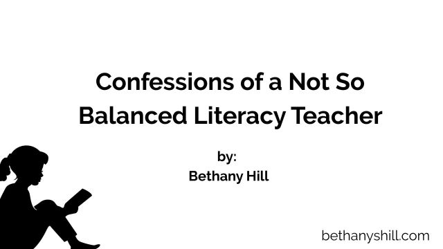 Confessions of a Not So Balanced Literacy Teacher   Learning and Leading: A Joyful Leader's Journey